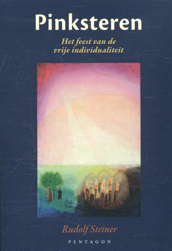 Pinksteren - Rudolf Steiner |