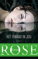 Boek cover Het kwaad in jou van Karen Rose (Onbekend)