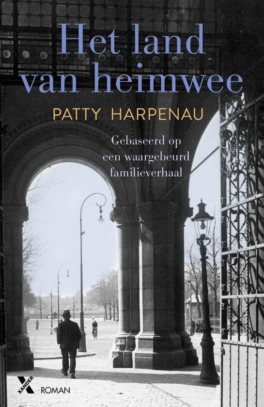 Het land van heimwee - Patty Harpenau |