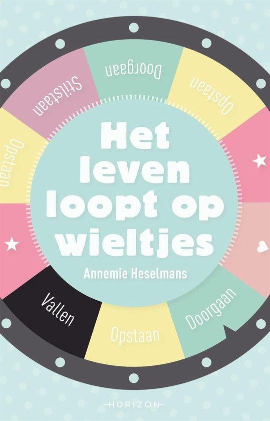 Het leven loopt op wieltjes - Annemie Heselmans   Fthsonline.com