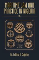Maritime Law and Practice in Nigeria