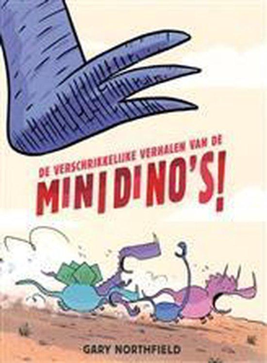 Verschrikkelijke verhalen van de minidino's! - Gary Northfield |