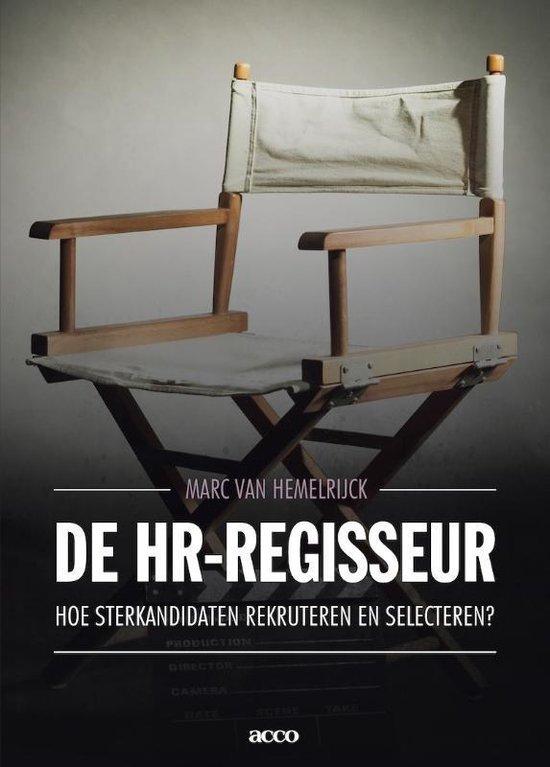 De HR-regisseur - Marc van Hemelrijck |