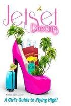 Jet Set Dreams