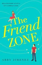 Omslag The Friend Zone: the most hilarious and heartbreaking romantic comedy