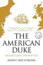 The American Duke