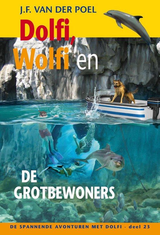 De spannende avonturen met Dolfi 23 - Dolfi, Wolfi en de grotbewoners - J.F. van der Poel  