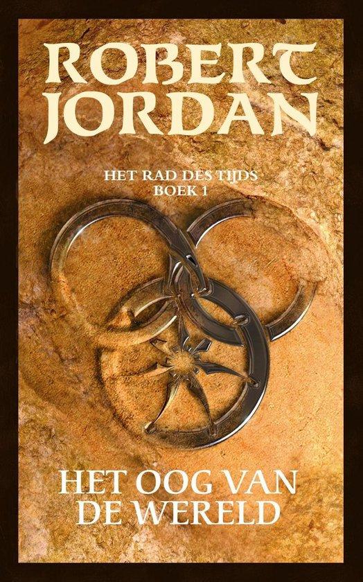 Het rad des tijds/ 1 Het oog van de wereld - Robert Jordan |