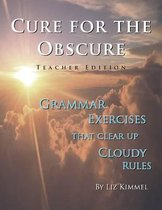 Cure for the Obscure