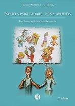 Escuela para padres, tíos y abuelos