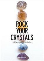 Boek cover Rock Your Crystals van Hanneke Peeters