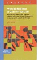 Zakboek Werkbegeleiden in Zorg en Welzijn