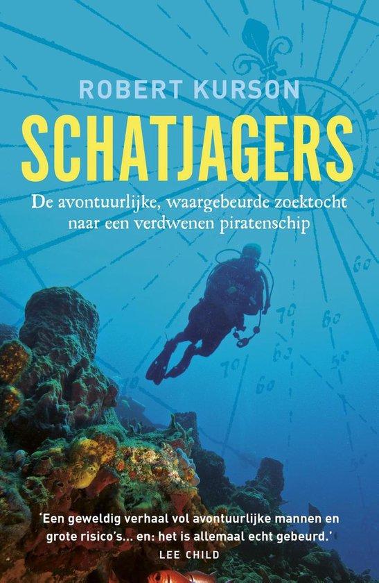 Schatjagers - Robert Kurson pdf epub