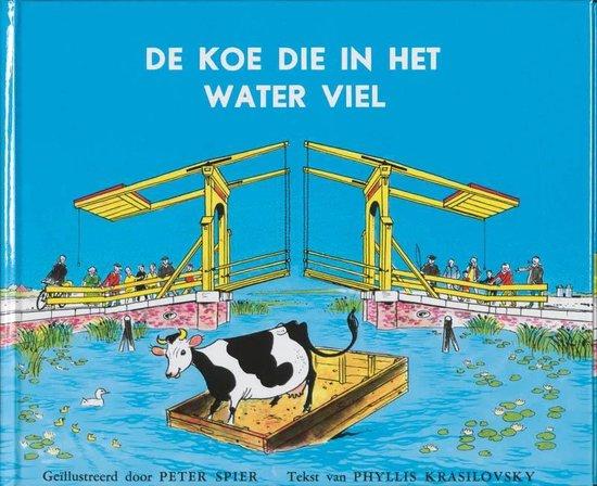 Boek cover De koe die in het water viel van Phyllis Krasilovsky (Hardcover)