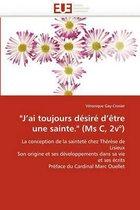 j''ai Toujours D�sir� d''�tre Une Sainte. (MS C, 2v�)