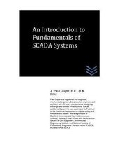 An Introduction to Fundamentals of SCADA Systems