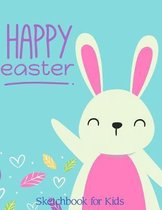 Happy Easter Sketchbook for Kids