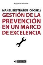 Gestion de la prevencion en un marco de excelencia