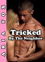 Tricked by the Neighbor