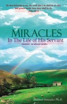 Miracles in the Life of His Servant
