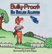 Bully-Proof