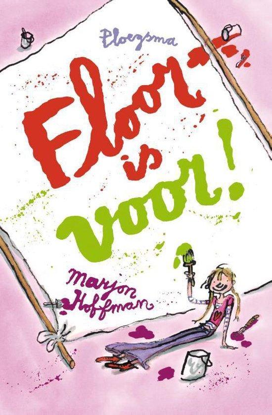 Floor - Floor is voor! - Marjon Hoffman |
