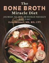 Boek cover The Bone Broth Miracle Diet van Erin Skinner