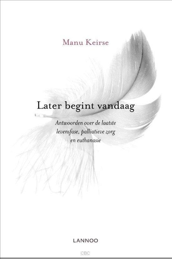 Boek cover Later begint vandaag van Manu Keirse (Paperback)