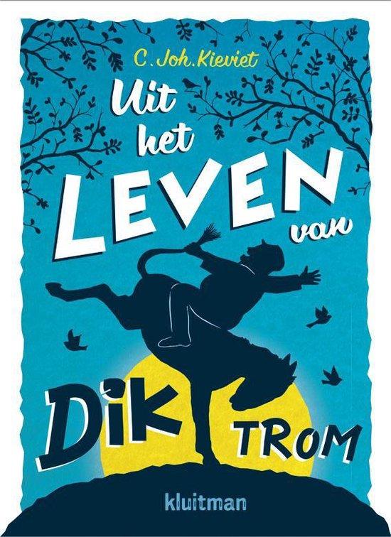 Uit het leven van Dik Trom - C. Joh. Kievit | Readingchampions.org.uk