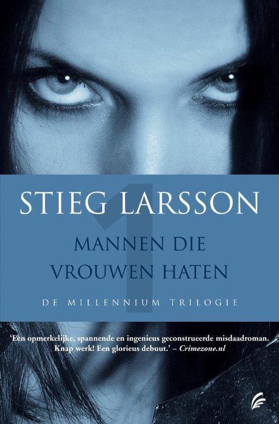 Omslag van Mannen die vrouwen haten. - De millennium trilogie. - Stieg Larsson.