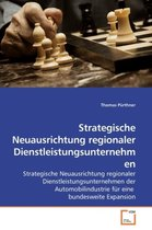 Strategische Neuausrichtung regionaler Dienstleistungsunternehmen