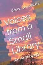 Voices from a Small Library