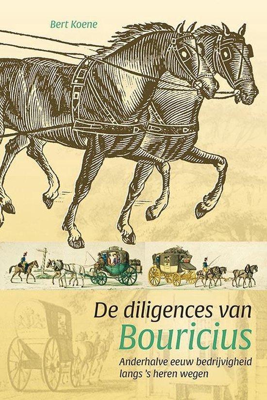 De diligences van Bouricius - Bert Koene |