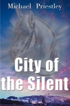 City of the Silent