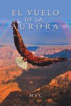 El Vuelo De La Aurora