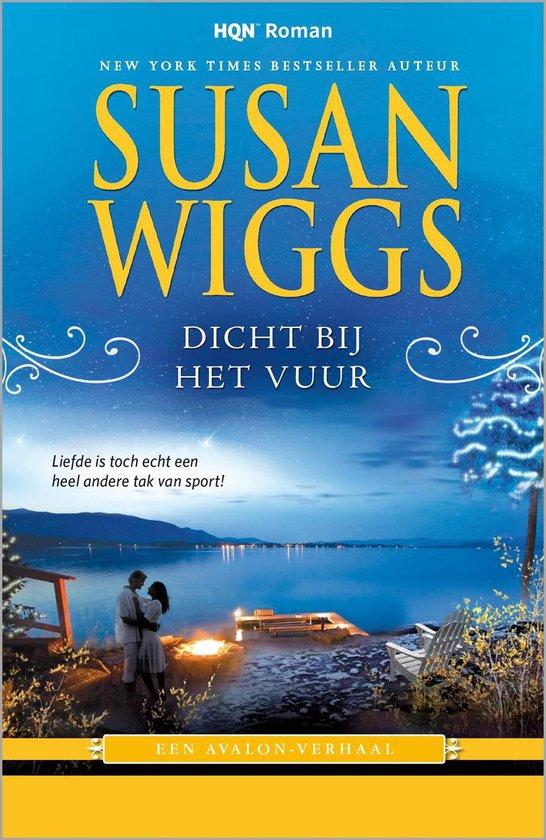 Dicht bij het vuur - Susan Wiggs  