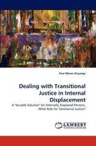Dealing with Transitional Justice in Internal Displacement