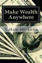 Make Wealth Anywhere