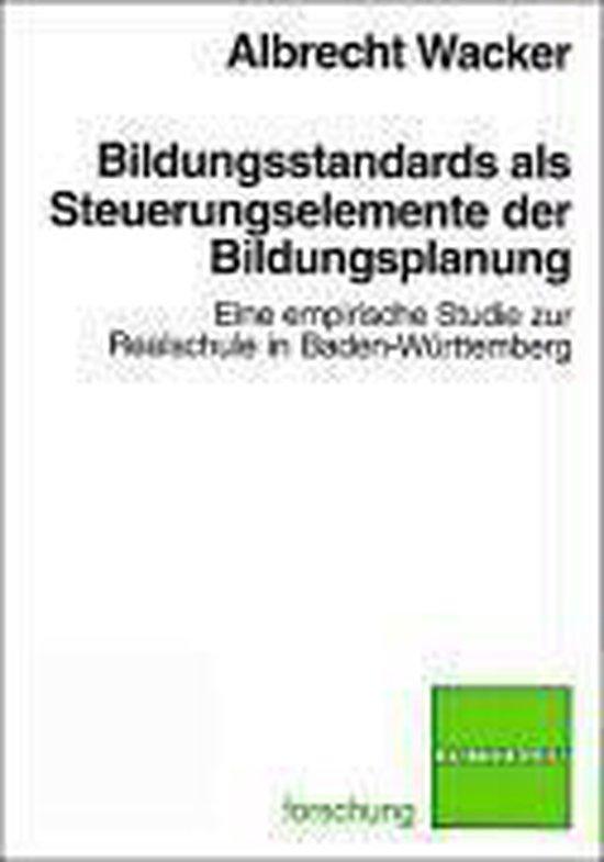Boek cover Bildungsstandards Als Steuerungsinstrumente Der Bildungsplanung van Albrecht Wacker (Paperback)