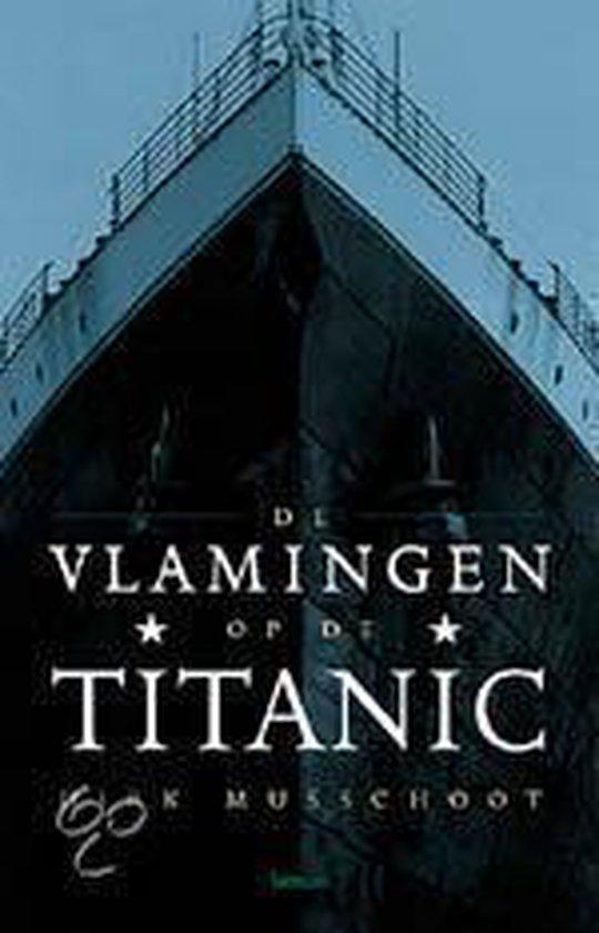 De Vlamingen Op De Titanic - Dirk Musschoot | Fthsonline.com