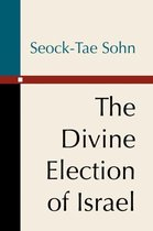 The Divine Election of Israel