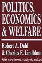 Boek cover Politics, Economics, and Welfare van Robert A. Dahl (Onbekend)