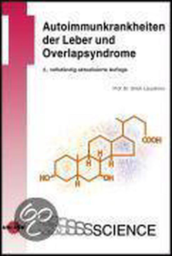 Autoimmunkrankheiten der Leber und Overlapsyndrome