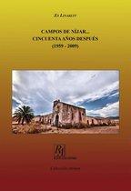 CAMPOS DE NIJAR. CINCUENTA AÑOS DESPUES (1959-2009)