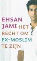 Boek cover Het Recht Om Ex-Moslim Te Zijn van Ehsan Jami (Paperback)