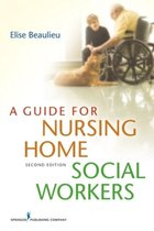 A Guide for Nursing Home Social Workers