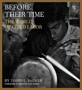 Omslag Before Their Time - The World of Child Labor