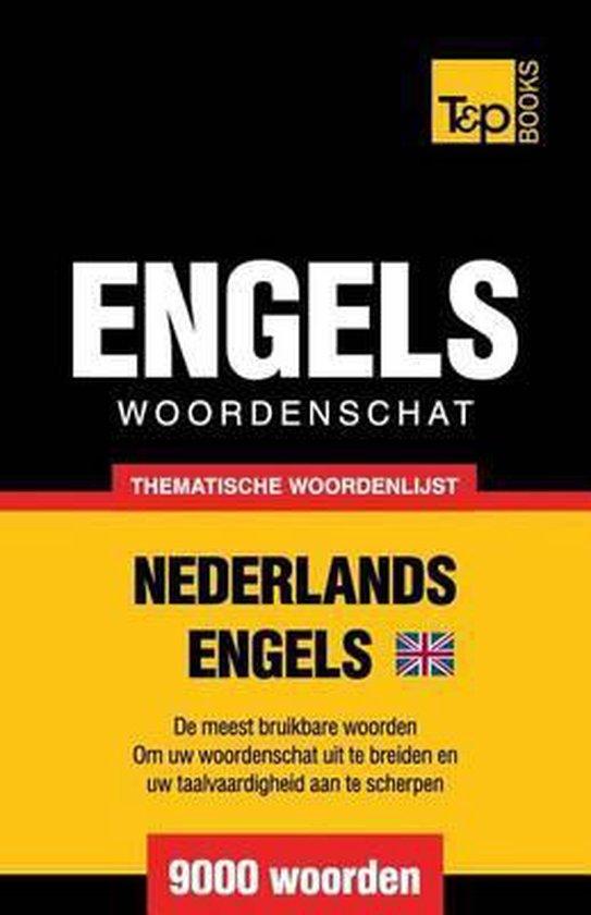 Thematische woordenschat nederlands-brits-engels - 9000 woorden - Andrey Taranov |