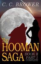 The Hooman Saga: Book II - Part 1 Complete