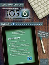iOS 6: corso di programmazione pratico. Livello 2